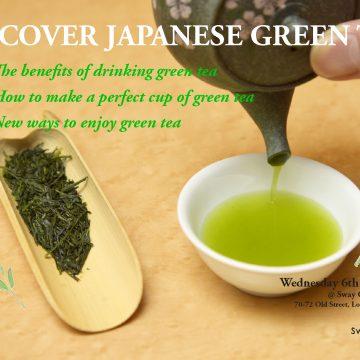 Discover Japanese Green Tea!