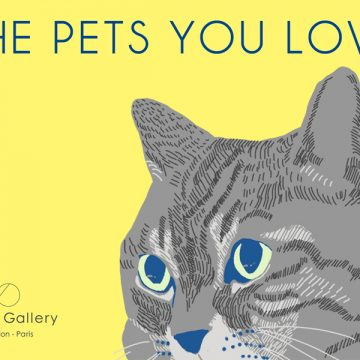 UPCOMING EXHIBITION: THE PETS YOU LOVE